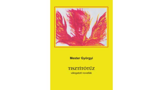 Mester_Gyorgyi_Tisztitotuz_Ad Librum