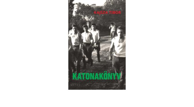 kajsza-tibor_katonakonyv