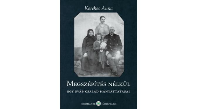 Kerekes Anna (Ad Librum Kiadó): Megszépítés nélkül, borító